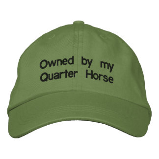 Owned by my QUARTER HORSE Embroidered Baseball Hat