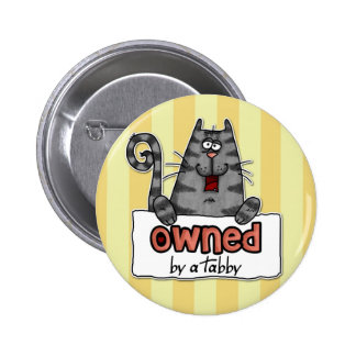 owned tabby 2 inch round button