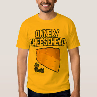 Owner/Cheesehead T-shirt