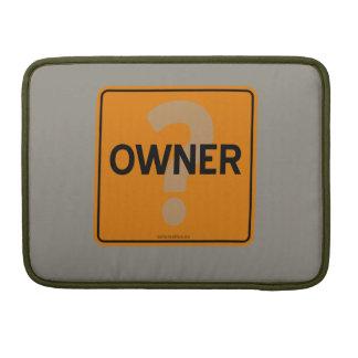 OWNER? SLEEVE FOR MacBooks