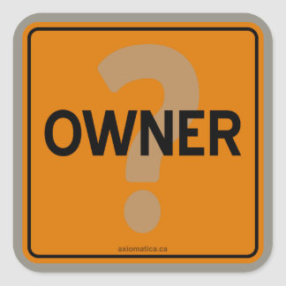 OWNER? SQUARE STICKER