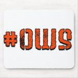 #OWS MOUSEPADS
