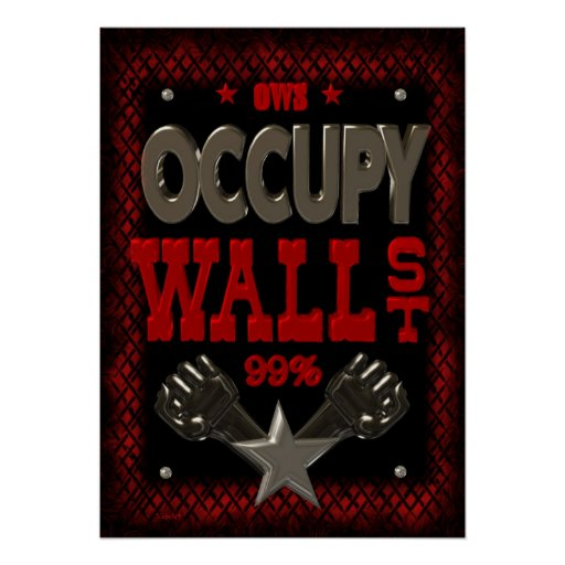 OWS OCCUPY WALL STREET 99 strong Print