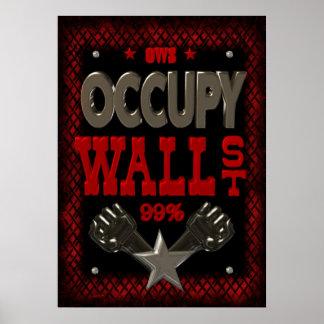 OWS OCUPAN WALL STREET 99 fuerte Posters