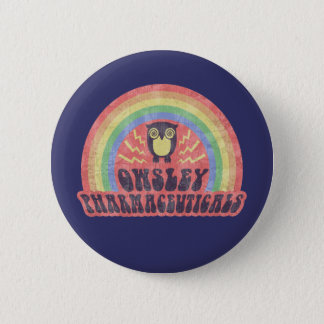 Owsley Pharmaceuticals Pinback Button