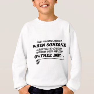 Owyhee Bob Cat breed designs Sweatshirt