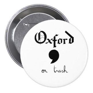 oxford or trash pinback button