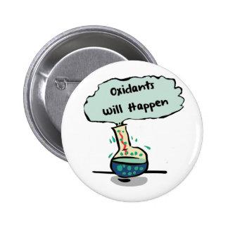 Oxidants Happen - Chemistry Humor Pinback Button