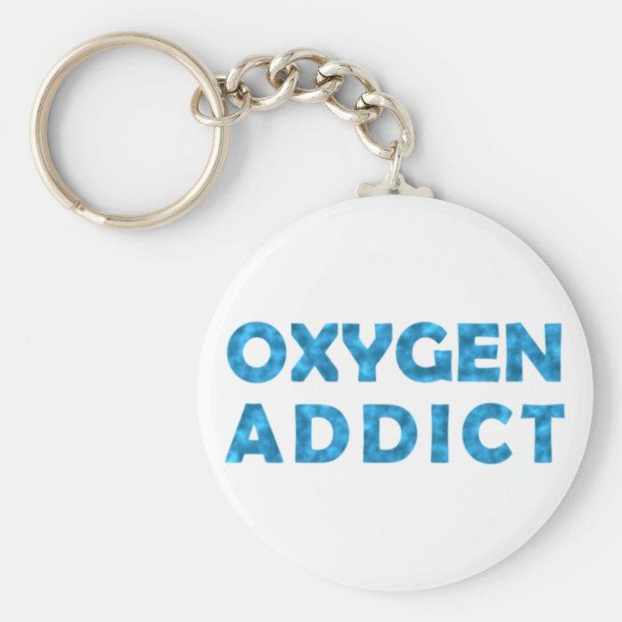Oxygen addict keychain