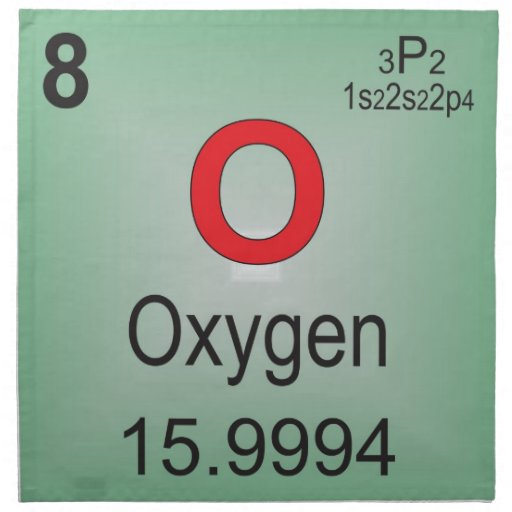 Oxygen Individual Element of the Periodic Table Napkin  : oxygenindividualelementoftheperiodictablenapkin r2511d2e097764b74b793f879c40fce9e2cf008byvr512 from www.zazzle.com size 512 x 512 jpeg 36kB