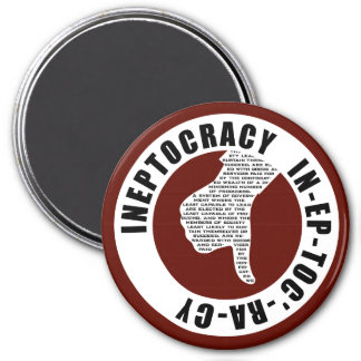 Oxygentees INEPTOCRACY Magnet