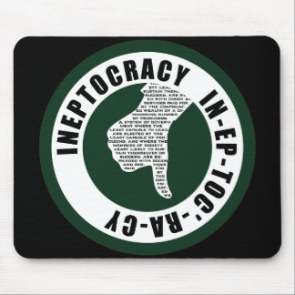 Oxygentees INEPTOCRACY Mouse Pad