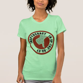 Oxygentees INEPTOCRACY Tee Shirt