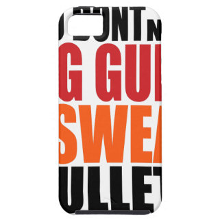 Oxygentees IPHONE 5 CASE You Don't Need Big Guns t