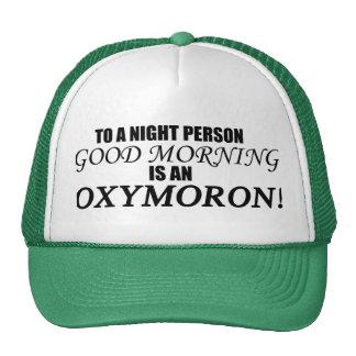 Oxymoron de la buena mañana gorro de camionero
