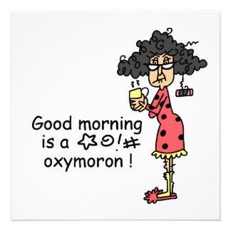 Oxymoron de la buena mañana invitaciones personales