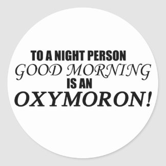 Oxymoron de la buena mañana pegatina redonda