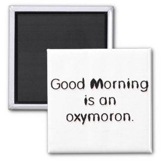 Oxymoron Magnet