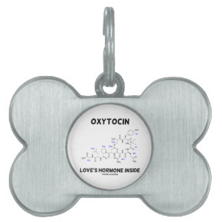 Oxytocin Love s Hormone Inside Chemistry Pet Tags