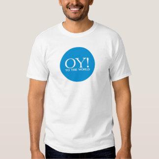 ¡Oy! a la camiseta judía del humor del mundo Playeras