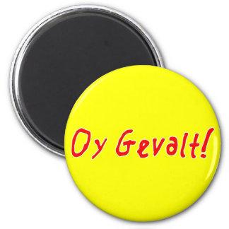 Oy Gevalt! 2 Inch Round Magnet