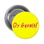 Oy Gevalt! Button