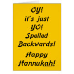 OY! it's just YO! Spelled Backwards! Greeting Card