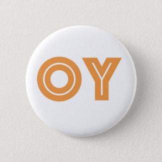 OY-Kvetcher's Button-Jewish Gift Button