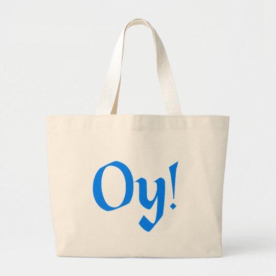 Oy! Large Tote Bag