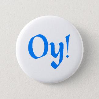 Oy! Pinback Button