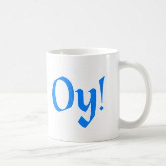¡Oy! Taza De Café