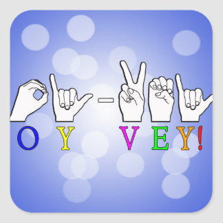 OY VEH ASL FINGERSPELLED EXCLAMATION SQUARE STICKER