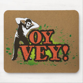 OY VEY - Cool Design with screaming man Mouse Pad