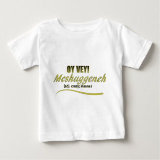 OY VEY PHRASES MESHUGGENEH BABY T-Shirt