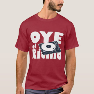 OYE el ritmo T-Shirt