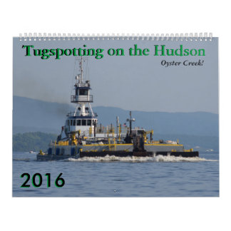 Oyster Creek 2016 Tugspotting on the Hudson Calendar
