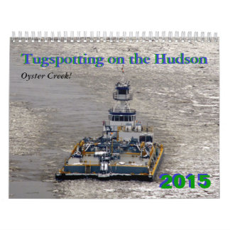 Oyster Creek: Tugspotting 2015 Wall Calendar