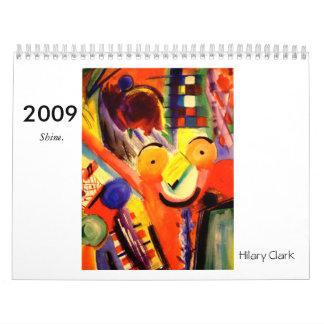 P1010031, 2009,  Shine., Hilary Clark Calendar