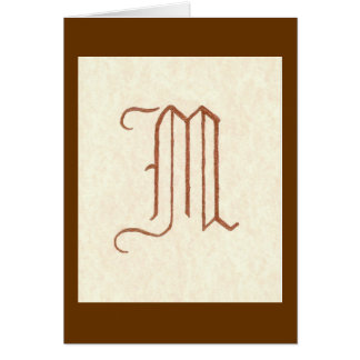 p180 OLD ENGLISH LETTER M Greeting Card