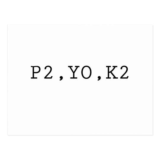 P2, YO, K2 POSTCARD