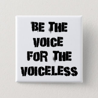 "P4P ""Be the Voice for the Voiceless"" Pinback Button"