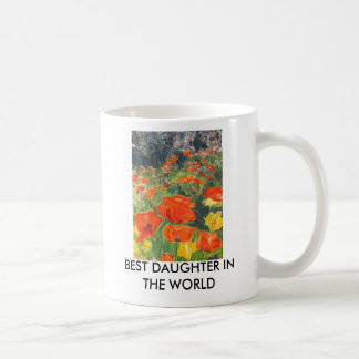 P5273208_EDIT, BEST DAUGHTER IN THE WORLD COFFEE MUG