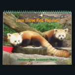 "P8310607, Love those Red Pandas!, ... - Customized Calendar<br><div class=""desc"">Meet some adorable red pandas!  Photos taken at Smithsonian National Zoo in Washington,  DC; Zoo Atlanta,  Memphis Zoo and Knoxville Zoo.</div>"