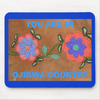 P9030008, OJIBWA COUNTRY, YOU ARE IN - Customized Mouse Pad