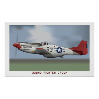 P-51D Mustang of the Tuskegee Airmen (332nd FG) Poster