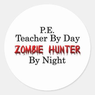P.E. Cazador del profesor/del zombi Etiquetas Redondas