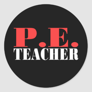 P.E. Teacher Gift Classic Round Sticker