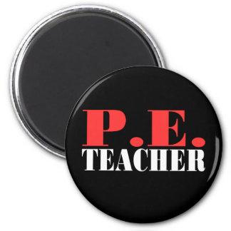 P.E. Teacher Gift 2 Inch Round Magnet
