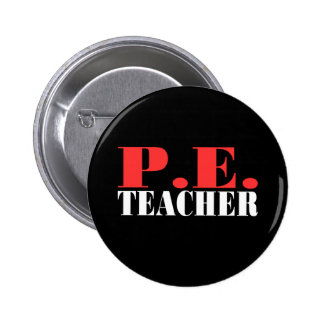 P.E. Teacher Gift Pinback Button