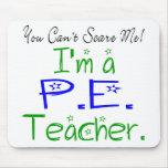 P.E. Teacher Mousepad